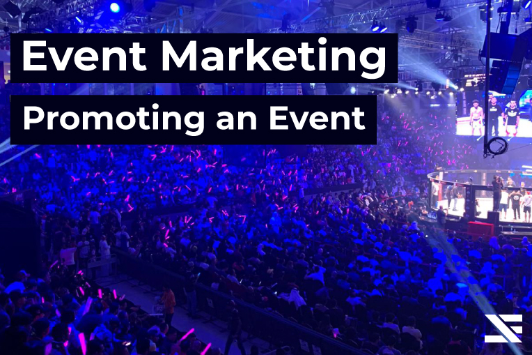 Event Marketing: How to Promote an Event